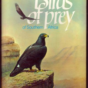 BIRDS OF PREY Of Southern Africa