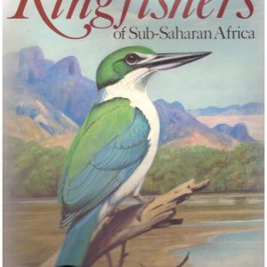 KINGFISHERS OF SUB-SAHARAN AFRICA
