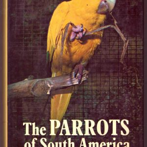 PARROTS of SOUTH AMERICA