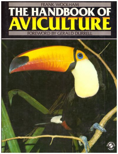 THE HANDBOOK OF AVICULTURE