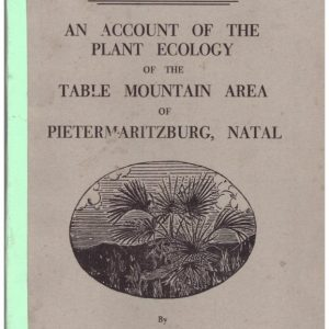 An Account of the Plant Ecology of the Table Mountain Area