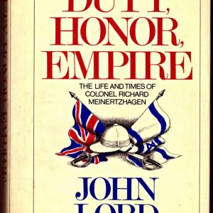 DUTY, HONOUR, EMPIRE