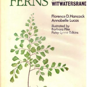 THE FERNS AND FERN ALLIES OF SOUTHERN AFRICA