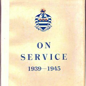 ON SERVICE 1939 - 1945