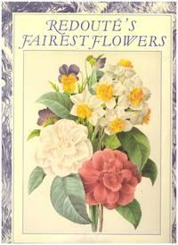 Redoutes's Fairest Flowers