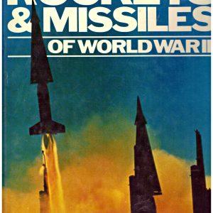ROCKETS & MISSILES OF WORLD WAR 3