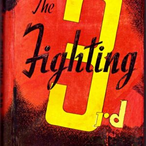 THE FIGHTING THIRD