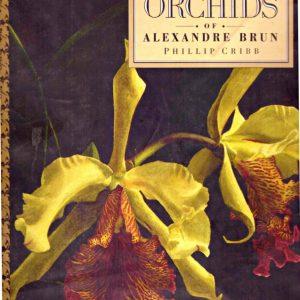 THE FORGOTTEN ORCHIDS OF ALEXANDRE BRUN