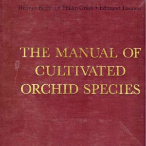 THE MANUAL OF CULTIVATED ORCHID SPECIES