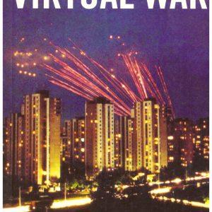VIRTUAL WAR: Kosovo and Beyond
