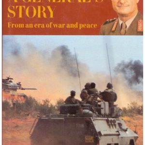 A GENERAL'S STORY