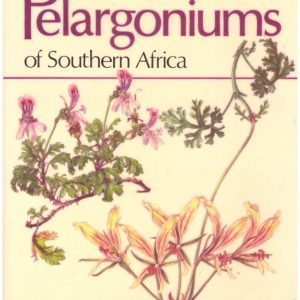 PELARGONIUMS OF SOUTHERN AFRICA. Vol 3