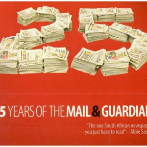 25 YEARS OF THE MAIL & Guardian
