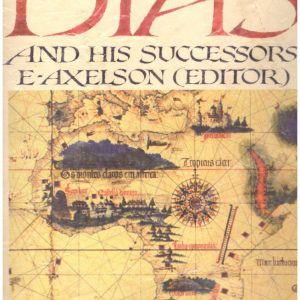 DIAS AND HIS SUCCESSORS