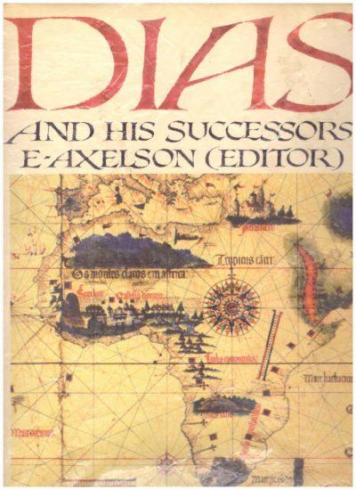 DIAS AND HIS SUCCESSORS