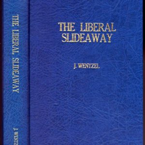 THE LIBERAL SLIDEAWAY