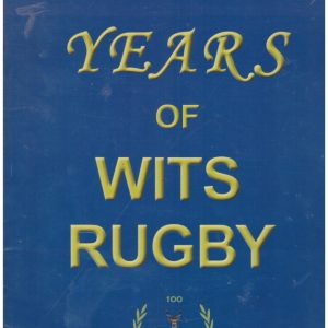 100 Years of Wits Rugby