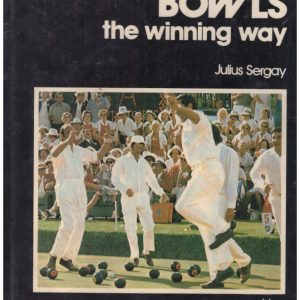 Bowls, the winning way