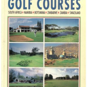 Guide to Southern African Golf Courses