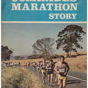 The Comrades Marathon Story