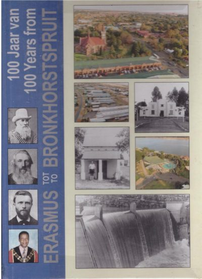 100 Years from Erasmus to Bronkhorstspruit