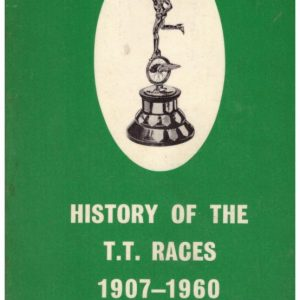 History of the T,T, Races 1907-1960