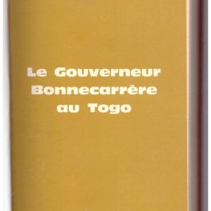 Le Governeur Bonnecarrere au Togo