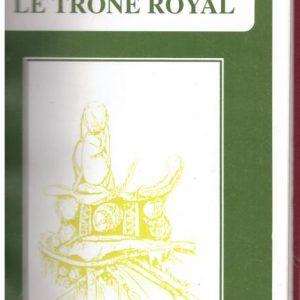 Le Trone Royal