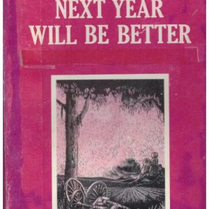 Next Year Will Be Better