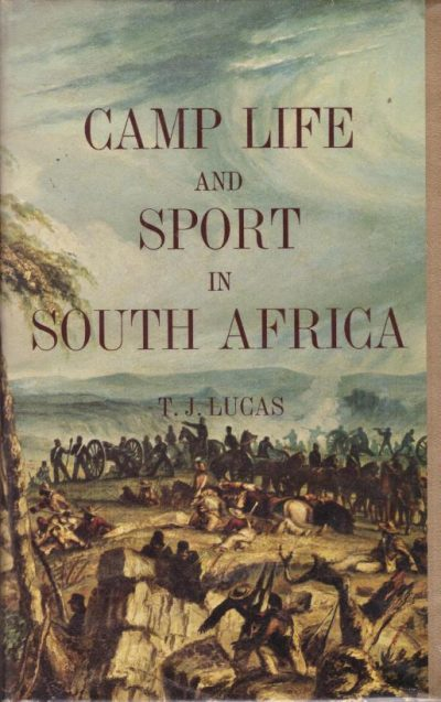Camp Life and Sport in South Africa