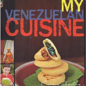 My Venezuelan Cuisine