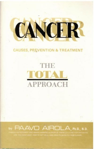 Cancer The Total Approach