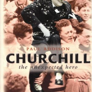 Churchill the Unexpected Hero