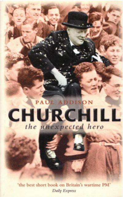 Churchill the Unexpected Hero