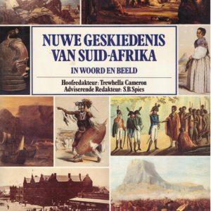 Nuwe Geskiedenis van Suid-Afrika, in woord en beeld
