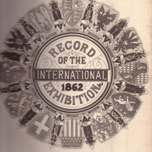 Record of the International Exhibition 1862